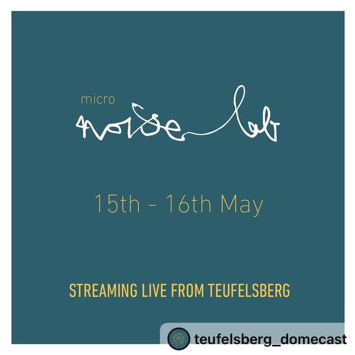 Teufelsberg Domecast presents Micro-NoiseLab, a mini online festival named after the NoiseLab Festival hosted in 2018 & ...