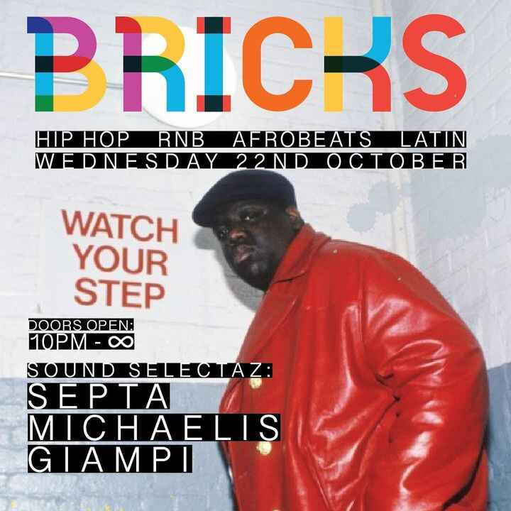 @hiphopdontstop.official recommends BRICKS this Wednesday 22nd OctoberWe're starting at 10 'till ~...!Wanna see you all ...
