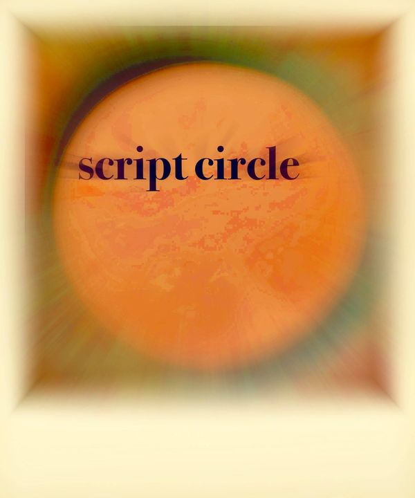 Script Circle 10-12th Feb onlineDear friends,We've been less communicative than we planned to be over the last year. Our...